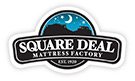 Square Deal Mattress Factory